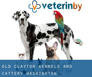 Old Clayton Kennels and Cattery (Washington)
